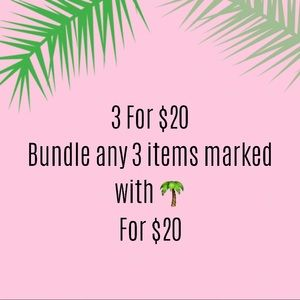 🌴3 FOR $20 SALE!